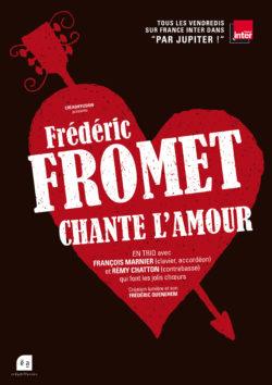 Frédéric Fromet chante l'amour, en trio